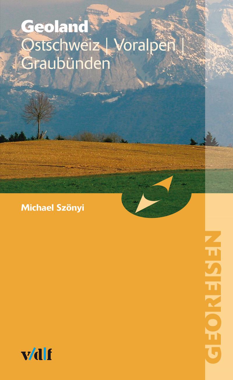 Geoland Ostschweiz Voralpen Graubünden
