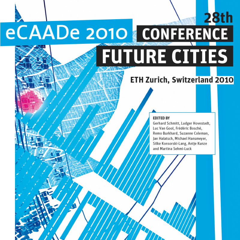 eCAADe 2010 Conference: Future Cities