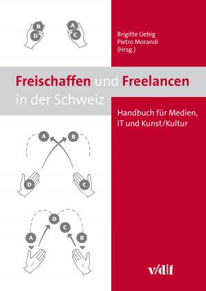 Freischaffen und Freelancen in der Schweiz