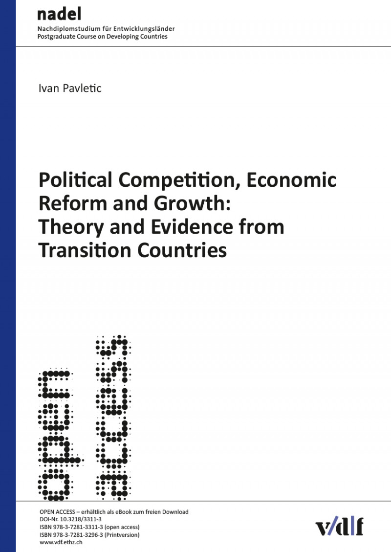 Political Competition, Economic Reform and Growth: Theory and Evidence from Transition Countries