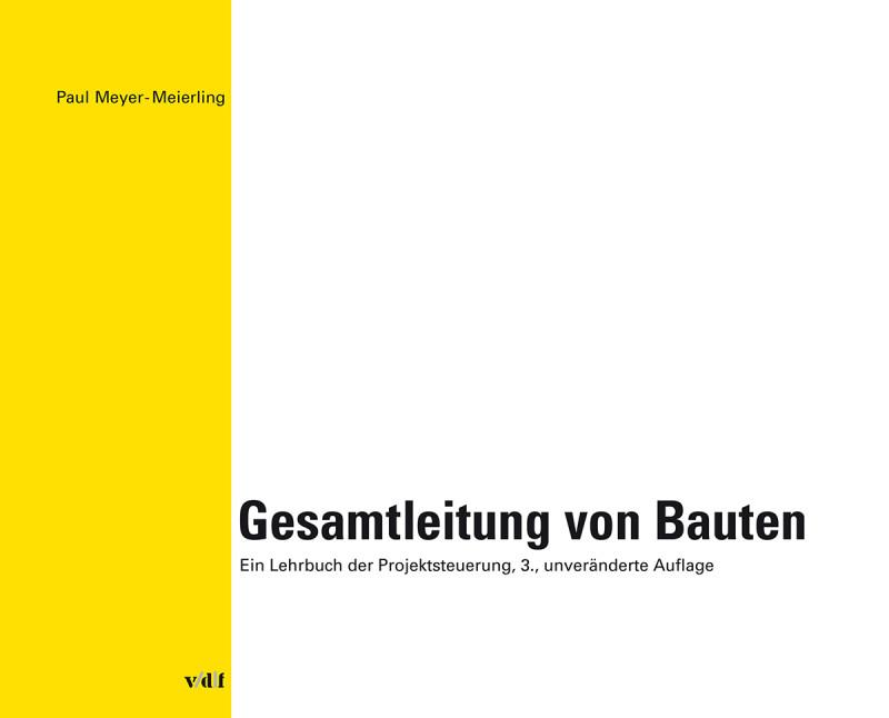 Gesamtleitung von Bauten (Ausgabe Schweiz)