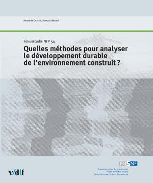 Quelles méthodes pour analyser le développement durable de l'environnement construit?