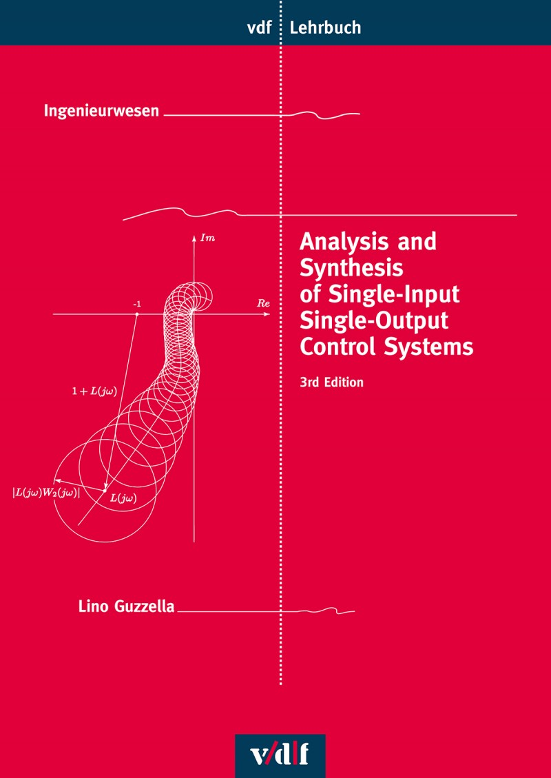 Analysis and Synthesis of Single-Input Single-Output Control Systems