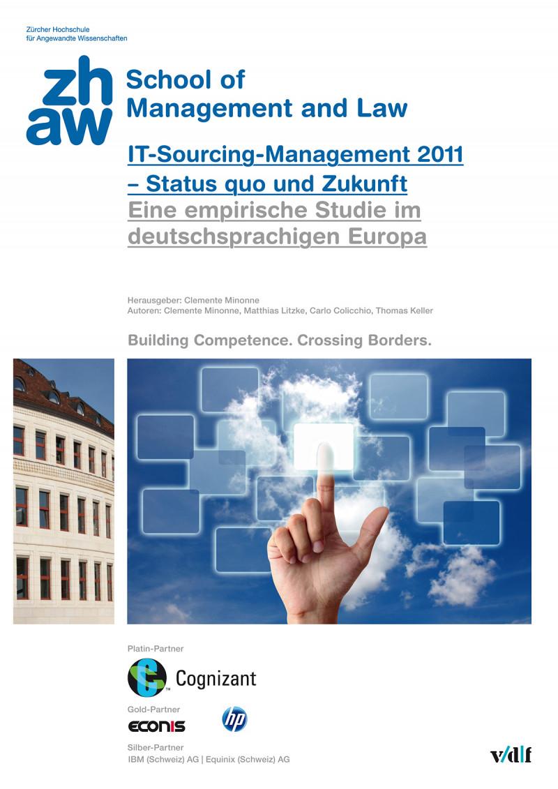 IT-Sourcing-Management 2011 – Status quo und Zukunft