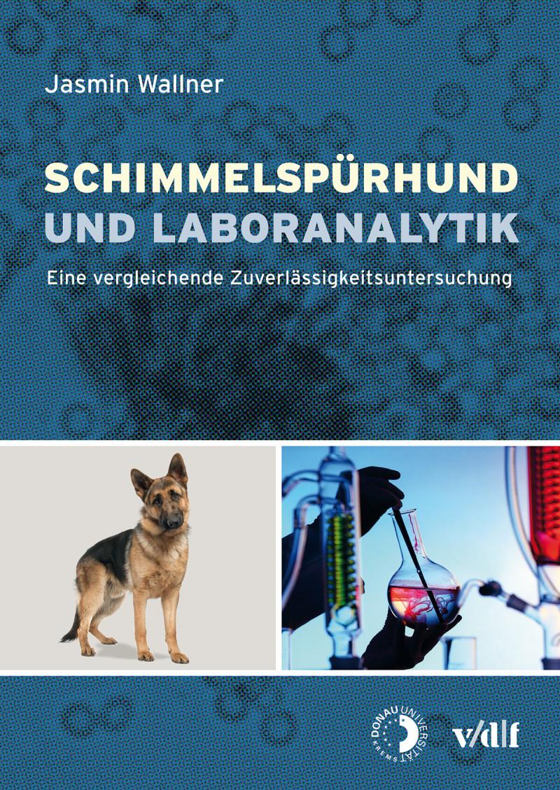 Schimmelspürhund und Laboranalytik