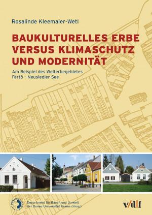 Baukulturelles Erbe versus Klimaschutz und Modernität
