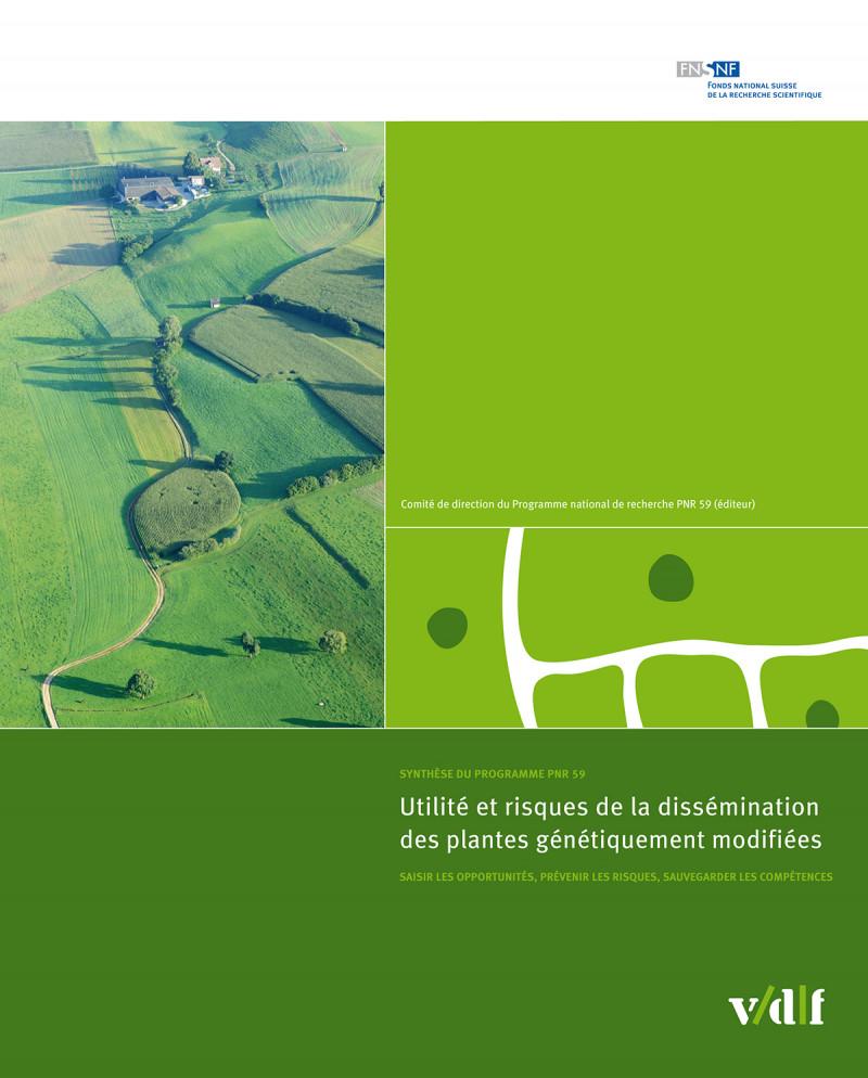 Utilité et risques de la dissémination des plantes génétiquement modifiées