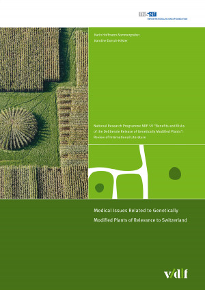 Medical Issues Related to Genetically Modified Plants of Relevance to Switzerland
