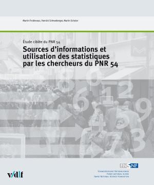 Sources d'informations et utilisations des statistiques par les chercheurs du PNR 54