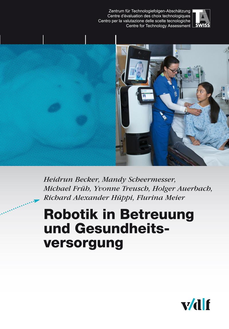 Robotik in Betreuung und Gesundheitsversorgung