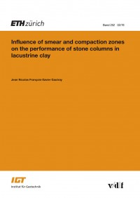 Influence of smear and compaction zones on the performance of stone columns in lacustrine clay
