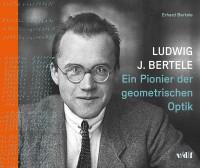 Ludwig J. Bertele