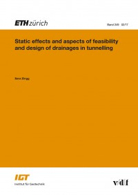 Static effects and aspects of feasibility and design of drainages in tunnelling