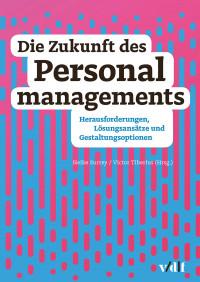 Die Zukunft des Personalmanagements