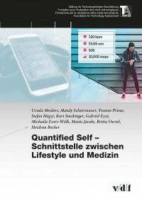 Quantified Self – Schnittstelle zwischen Lifestyle und Medizin