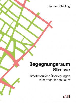 Begegnungsraum Strasse