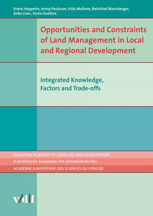 Opportunities and Constraints of Land Management in Local and Regional Development
