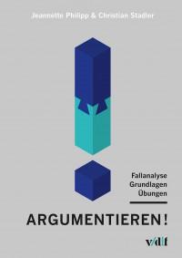 Argumentieren!