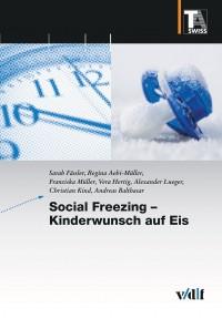 Social  Freezing – Kinderwunsch auf Eis