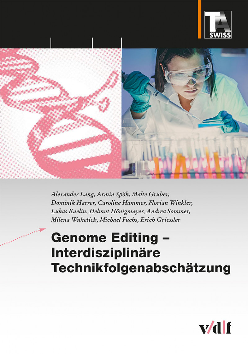 Genome Editing – Interdisziplinäre Technikfolgenabschätzung