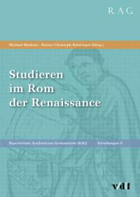 Studieren im Rom der Renaissance