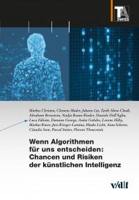 Wenn Algorithmen für uns entscheiden: Chancen und Risiken der künstlichen Intelligenz